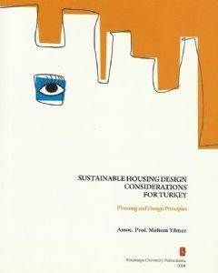 Sustainable Housing Design Considerations For Turkey