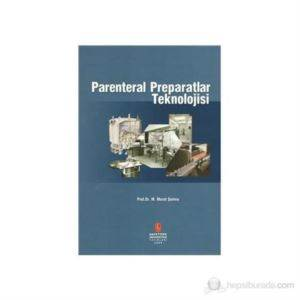 Parenteral Preparatlar Teknolojisi