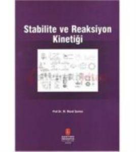 Stabilite Ve Reaksiyon Kinetiği