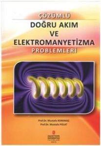 Doğru Akım ve Elektromanyetizma Problemler