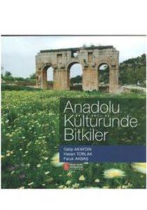 Anadolu Kültüründe Bitkiler