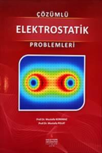 Çözümlü Elektrostatik Problemleri