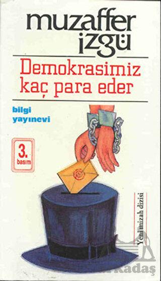 Demokrasimiz Kaç P ...