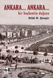 Ankara Bir Başkentin Doğuşu
