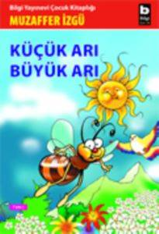 Küçük Arı Büyük Arı
