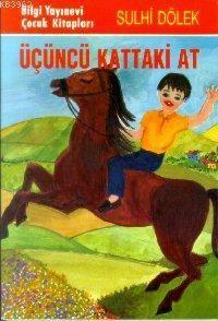 Üçüncü Kattaki At