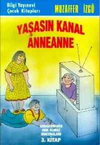 Yasasın Kanal Anneanne