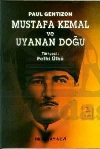 Mustafa Kemal ve Uyanan Doğu
