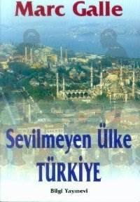 Sevilmeyen Ülke Türkiye