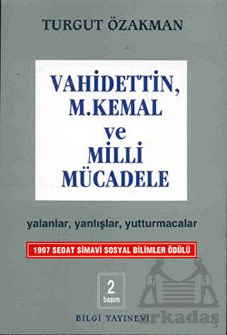 Vahidettin Mustafa Kemal Ve Milli Mücadele