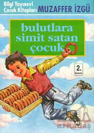 Bulutlara Simit Satan Çocuk
