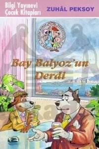Hassas Burun Dedektiflik Bürosu - 3 Bay Balyoz'un Derdi