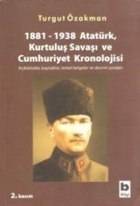 Atatürk Kurtuluş Savaşı ve Cumhuriyet Kronolojisi