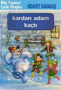 Kardan Adam Kaçtı