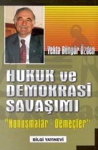 Hukuk ve Demokrasi Savaşımı