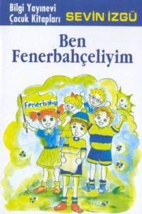 Ben Fenerbahçeliyim