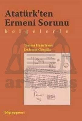Atatürk'ten Ermeni Konusu