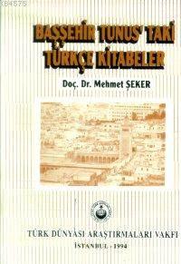 Başşehir Tunus'taki Türkçe Kitabeler