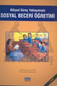 Bilişsel Süreç Yaklaşımıyla Sosyal Beceri Öğretimi
