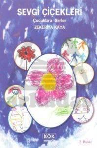 Sevgi Çiçekleri Çocuklara Şiirler