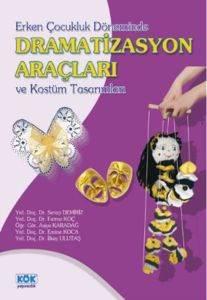 Dramatizasyon Araçları Ve Kostüm Tasarımları