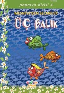 Üç Balık; Papatya Dizisi 04