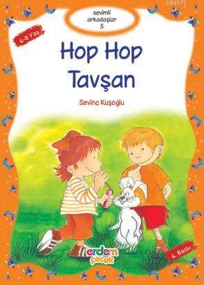 Hop Hop Tavşan (+8 Yaş); Sevimli Arkadaşlar 05