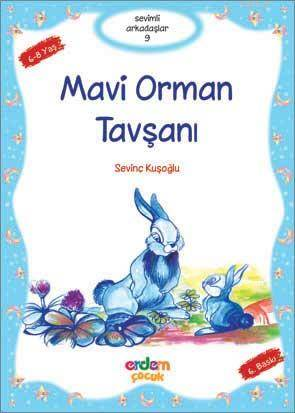 Mavi Orman Tavşanı (+8 Yaş); Sevimli Arkadaşlar 09