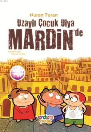 Uzaylı Çocuk Ulya Mardin'de