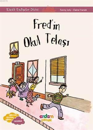 Fred'in Okul Telaşı; Küçük Endişeler Dizisi +9 Yaş