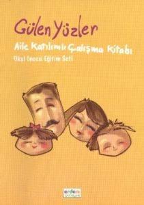 Aile Katilimli Çalişma Kitabi (Gülen Yüzler Seti)