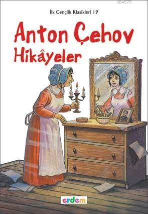 Anton Çehov Hikayeler; +12 Yaş