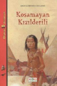 Koşamayan Kızılderili