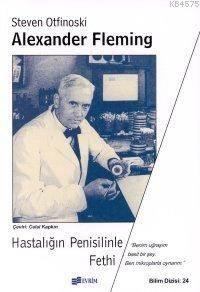 Alexander Fleming; ...