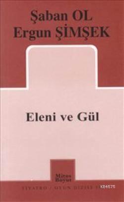 Eleni Ve Gül