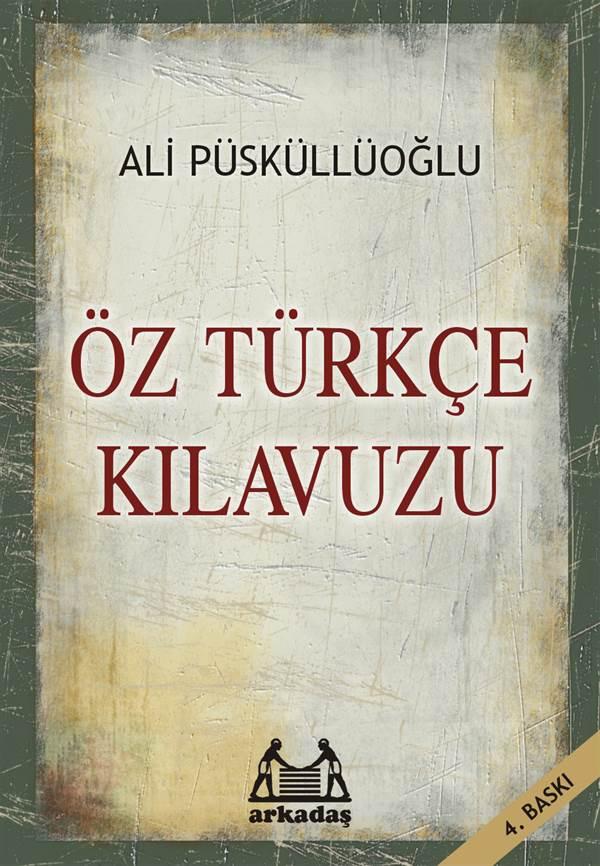 Öz Türkçe Kılavuzu
