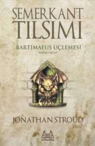 Semerkant Tılsımı - Bartimaeus Üçlemesi 1. Kitap