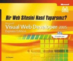 Bir Web Sitesini Nasıl Yaparsınız Visual Web Developer 2005