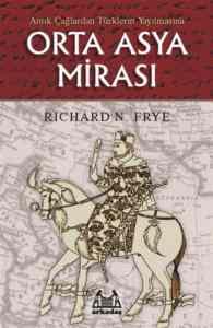 Orta Asya Mirası A ...