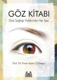 Göz Kitabı Göz Sağlığı Hakkında Herşey