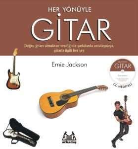 Her Yönüyle Gitar ( CD Hediyeli )