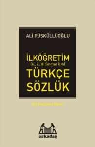 İlköğretim Türkçe Sözlük (6.7.8.Sınıflar için) Dil Hazinesi Dizisi