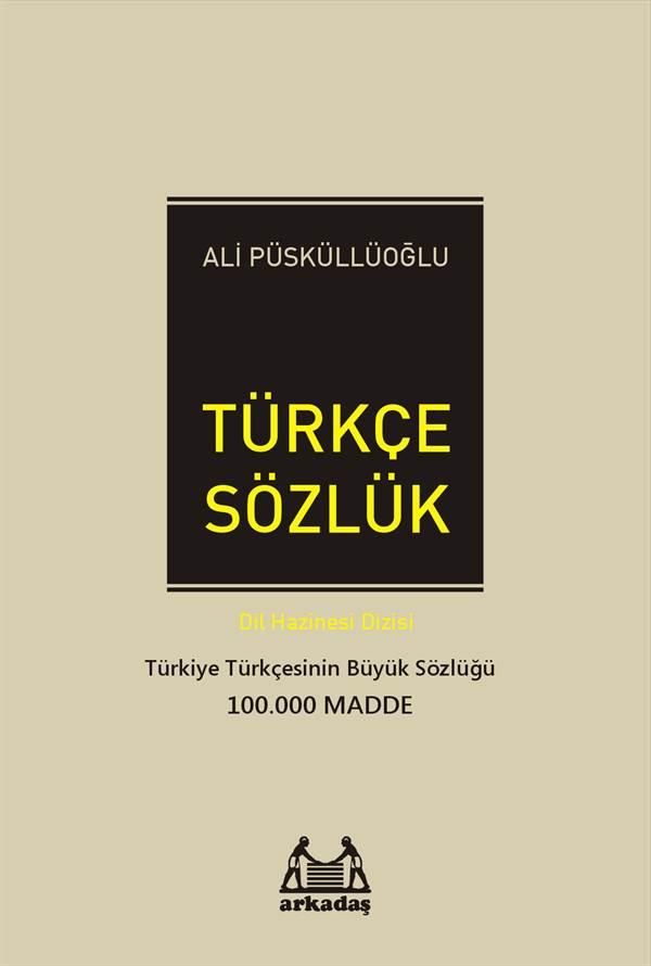 Büyük Türkçe Sözlük - Dil Hazinesi Dizisi
