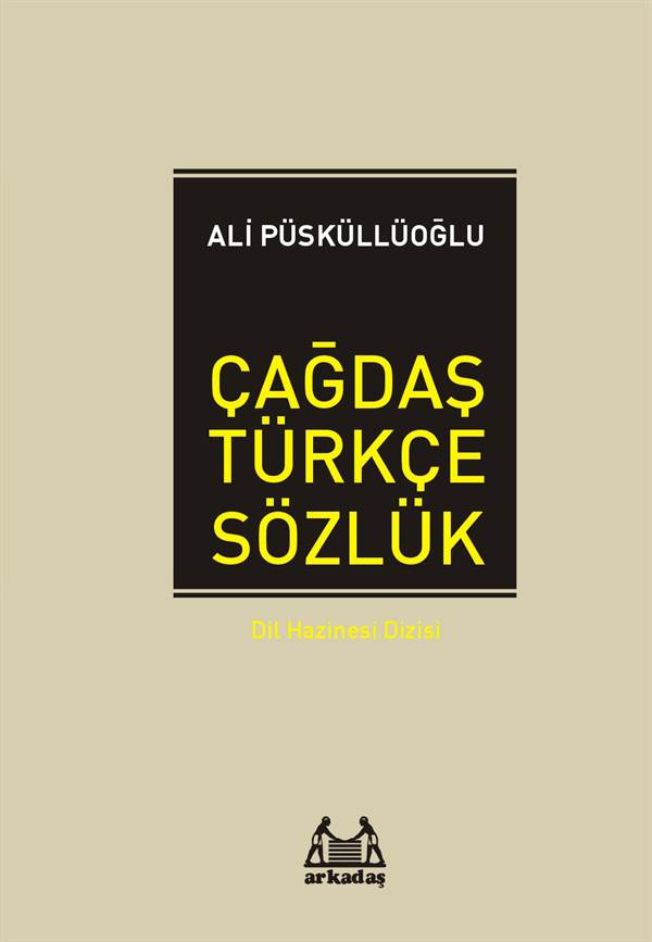 Çağdaş Türkçe Sözlük - Dil Hazinesi Dizisi