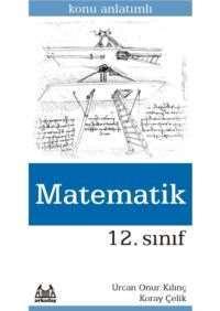 12. Sınıf Matematik Konu Anlatımlı Yardımcı Ders Kitabı