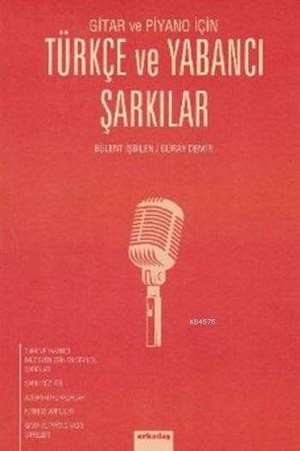 Gitar ve Piyano için Türkçe ve Yabancı Şarkılar