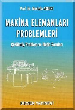 Makine Elemanları problemleri