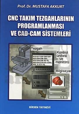 CNC Takım Tezgâhları ve CAD-CAM Sistem