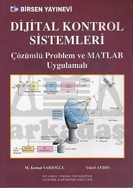 Dijital Kontrol Sistemleri ve Matlab Uygulama
