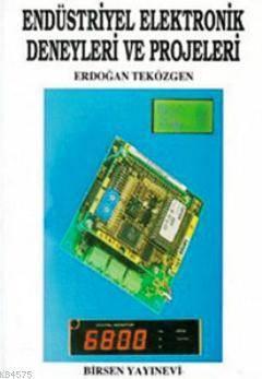 Endüstriyel Elektronik Deneyleri Ve Projeleri